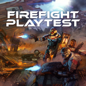 Firefight Playtest
