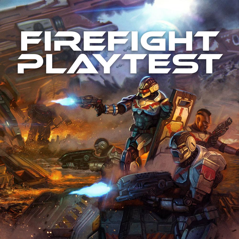 Firefight Playtest Day